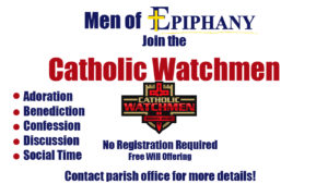 Catholic Watchmen Night @ Epiphany Church and Meeting Rooms