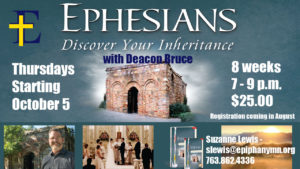 Ephesians: Discover Your Inheritance with Deacon Bruce @ Epiphany Church